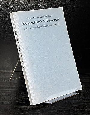 Theorie und Praxis des Übersetzens, unter besonderer Berücksichtigung der Bibelü...