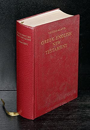 Greek-English New Testament. The 2nd Edition of: Nestle, Eberhard (Ed.),