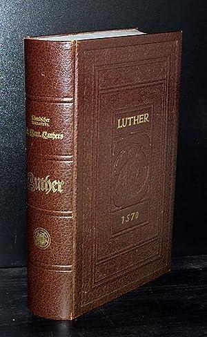 Deutscher Thesaurus D. Martin Luthers. Von Martin: Luther, Martin: