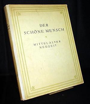 Der schöne Mensch in Mittelalter und Renaissance,: Weese, Artur: