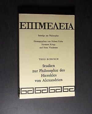 Studien zur Philosophie des Hierokles von Alexandrien.: Kobusch, Theo:
