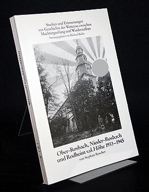 Ober-Rosbach, Nieder-Rosbach und Rodheim v.d. Höhe 1933-1945.: Roscher, Stephan: