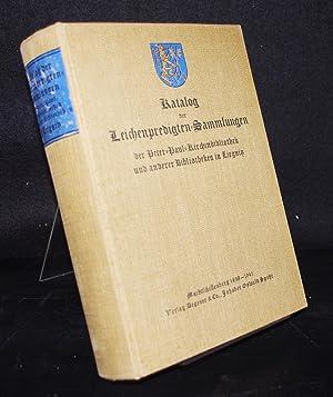 Katalog der Leichenpredigten-Sammlungen der Peter-Paul-Kirchenbibliothek und anderer Bibliotheken ...