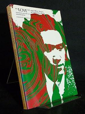 "Love"" and Other Stories of Yokomitsu Riichi,: Yokomitsu, Riichi and"