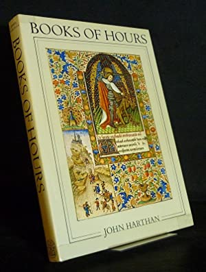 Books of Hours and their Owners. By: Harthan, John: