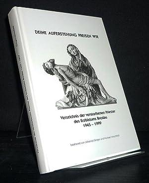 Deine Auferstehung preisen wir: Verzeichnis der verstorbenen: Gröger, Johannes (Bearb.)