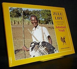Zulu Life. As Drawn by the Zulu: Ntuli, Jabulani (Ill.)