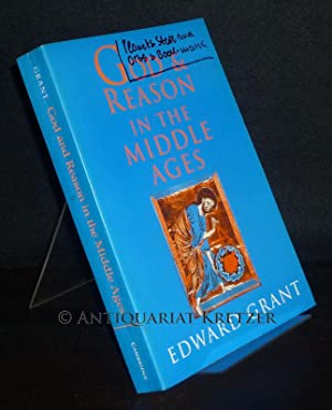 God and Reason in the Middle Ages. [By Edward Grant].