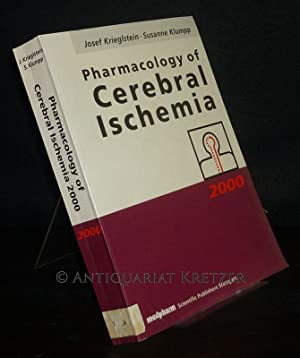 Pharmacology of Cerebral Ischemia 2000. Edited by: Krieglstein, Josef (Ed.)