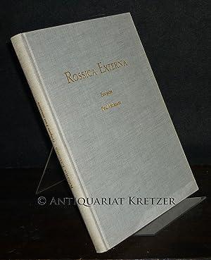 Rossica Externa. Studien zum 15.-17. Jahrhundert. Festgabe: Weczerka, Hugo (Red.):