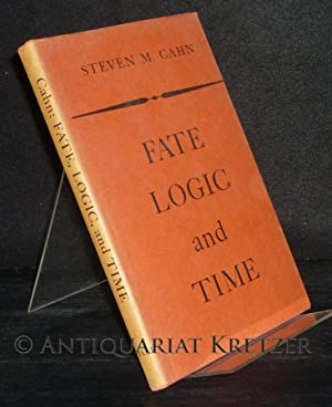 Fate, Logic, and Time. [By Steven M.: Cahn, Steven M.: