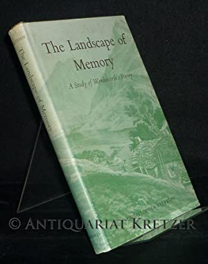 Landscape of Memory. A Study of Wordsworth's: Salvesen, Christopher: