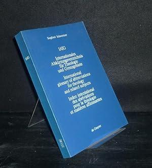 Internationales Abkürzungverzeichnis für Theologie und Grenzgebiete (IATG).: Schwertner, Siegfried:
