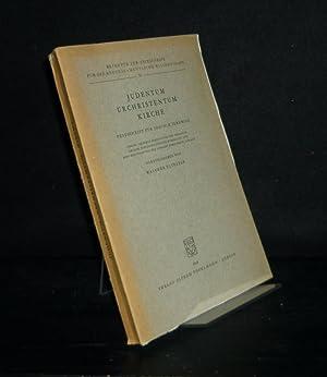 Judentum, Urchristentum, Kirche. Festschrift für Joachim Jeremias.: Eltester, Walther (Hrsg.):