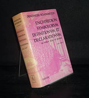 Enchiridion symbolorum definitionum et declarationum de rebus: Denzinger, Henricus (Hrsg.)