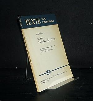 Vom Zorne Gottes. [Von Laktanz]. Eingeleitet, herausgegeben,: Lactantius, Lucius Caecilius