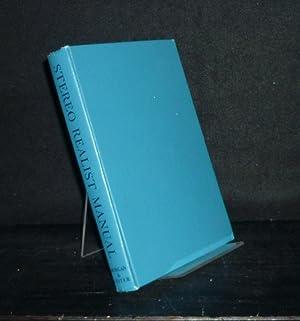 Stereo Realist Manual. [By Willard D. Morgan: Morgan, Willard D.