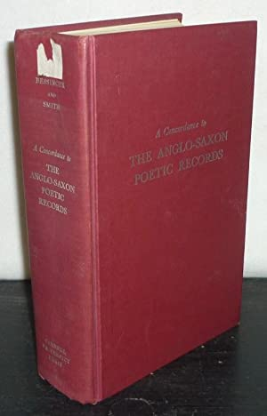 A Concordance to the Anglo-Saxon Poetic Records. Edited by J.B. Bessinger. Programmed by Philip H...