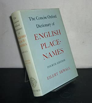 The Concise Oxford Dictionary of English Place-Names. [By Eilert Ekwall].
