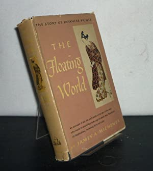 The Floating World. [By James A. Michener].