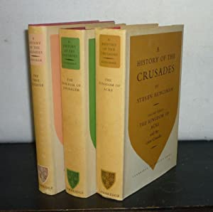 History of the Crusades. [3 Volumes. - By Steven Runciman]. - Volume 1: The First Crusade and the...