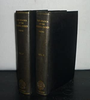 The Drama of the Medieval Church. [2 Volumes. - By Karl Young].