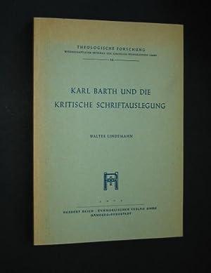 Karl Barth und die kritische Schriftauslegung, von: Lindemann, Walter: