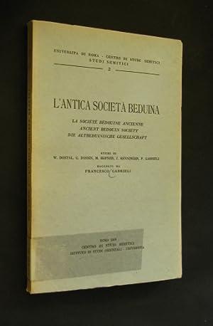 L antica societa Beduina. La societe bedouine: Dostal, W., G.