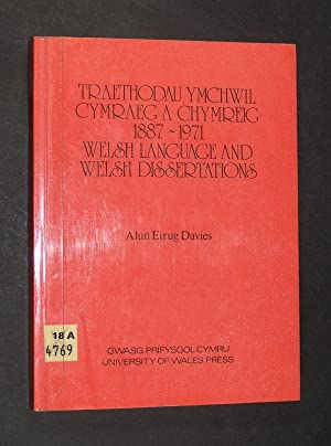 Welsh Language and Wels Dissertations accepted by British, American and German Universities, 1887...