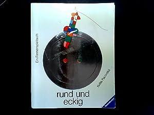 Rund und eckig. Ein Formenspielbuch. [Von Kveta: Pacovská, Kveta: