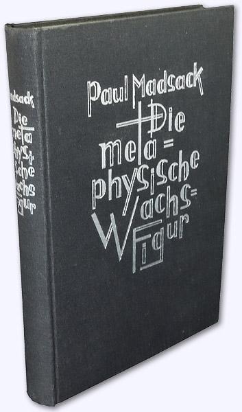 Die metaphysische Wachsfigur oder Auf Geisterfang mit: Madsack, Paul: