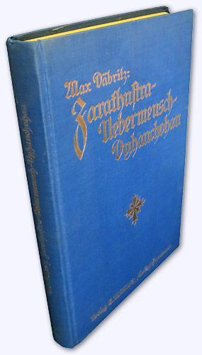 Zarathustra - Übermensch - Dyhanchohan. 1-6. Tsd.: Däbritz, Max: