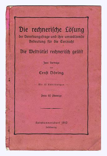 Die rechnerische Lösung der Vererbungsfrage und ihre: Döring, Ernst: