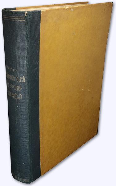 Handwörterbuch der Sexualwissenschaft. Enzyklopädie der natur- u.: Marcuse, Max (Hrsg.):