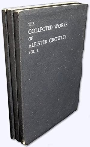 The [collected] Works of Aleister Crowley. Volume: Crowley, Aleister: