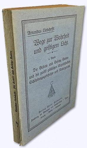Die Gebote und Gesetze Gottes und die: Liebchrist, Amandus [d.i.