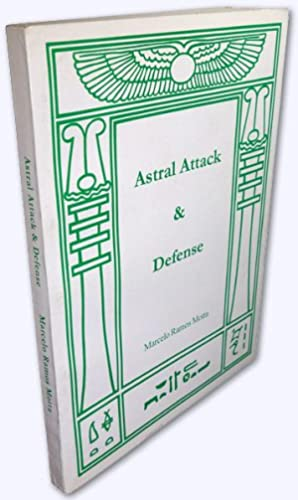 Astral Attack and Defense. By Marcelo Ramos: Motta, Marcelo Ramos: