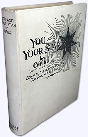 You and Your Star. [Zodiacal Astrology For: Cheiro (Count Louis