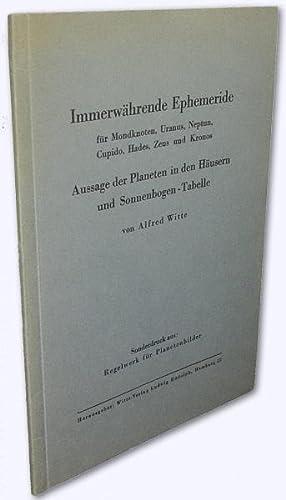 Immerwährende Ephemeride für Mondknoten, Uranus, Neptun, Cupido,: Witte, Alfred: