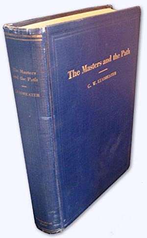 The Masters and the Path. 1st edition.: Leadbeater, Rt. Rev.