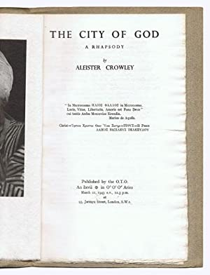 The City of God. A Rhapsody. 1st: Crowley, Aleister: