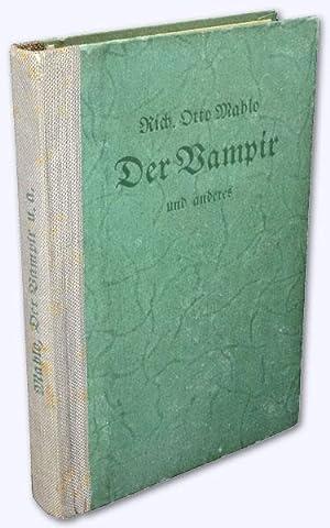 Der Vampir und andere Erzählungen und Sagen: Mahlo, Richard Otto: