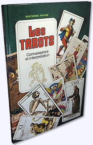 Les Tarots. [Connaissance et Interprétation]. Libre adaption: Innes, Brian und