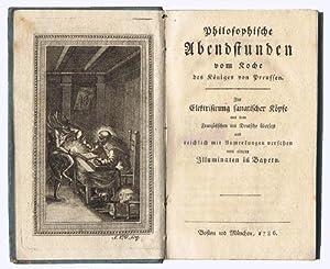 Philosophische Abendstunden vom Koche des Königs von: Schwerin, Graf v.]: