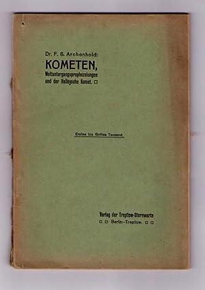 Kometen, Weltuntergangsprophezeiungen und der Halleysche Komet.: Archenhold, F.S. [Friedrich