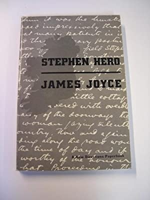 Stephen Hero. [Edited from the manuscript in the Harvard College Library by Theodore Spencer].