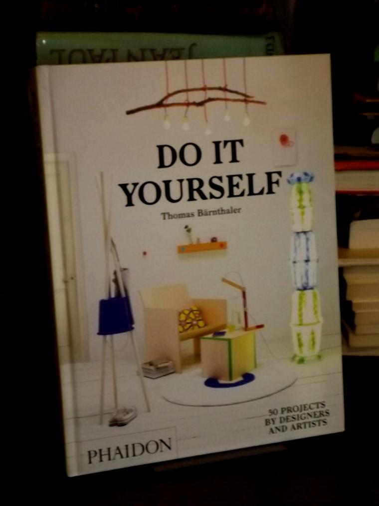 do it yourself 50 projects by designers and artists