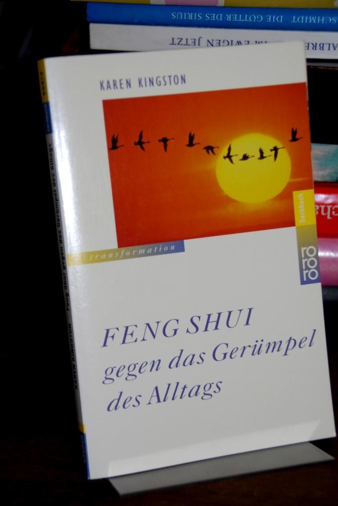 Feng-shui gegen das Gerümpel des Alltags. Deutsch: Kingston, Karen: