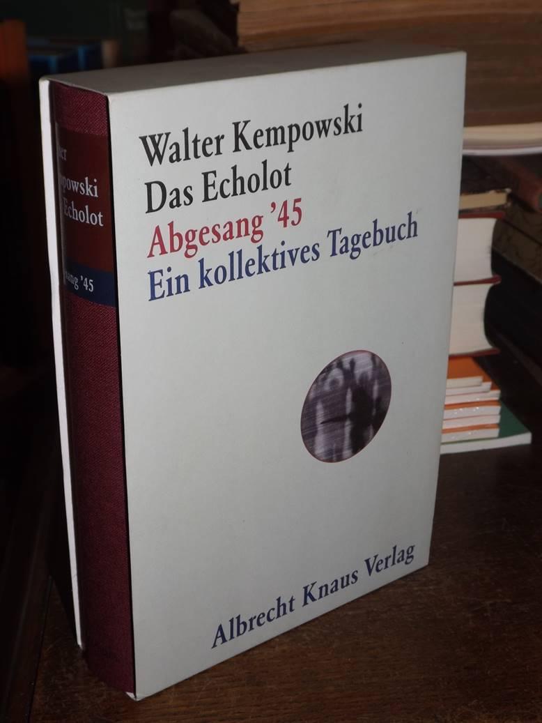 Abgesang `45. (= Das Echolot).: Kempowski, Walter: