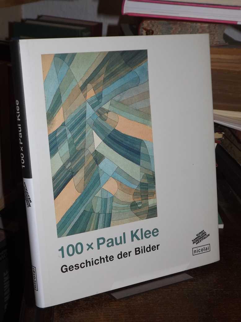 100 x Paul Klee. Geschichte der Bilder.: Kruszynski, Anette (Hrsg.)